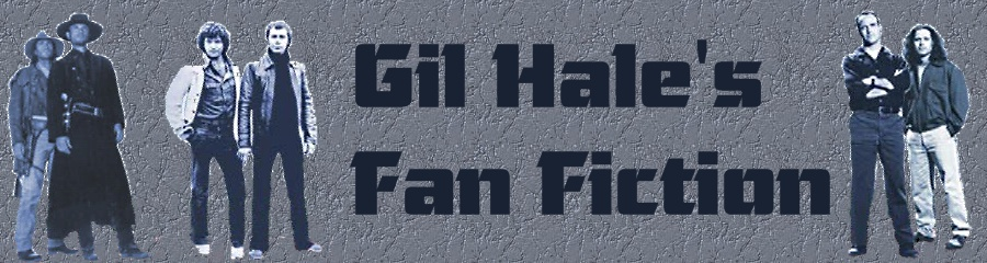 Gil Hale Fan Fiction